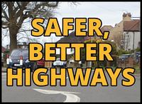 Safer, better, highways